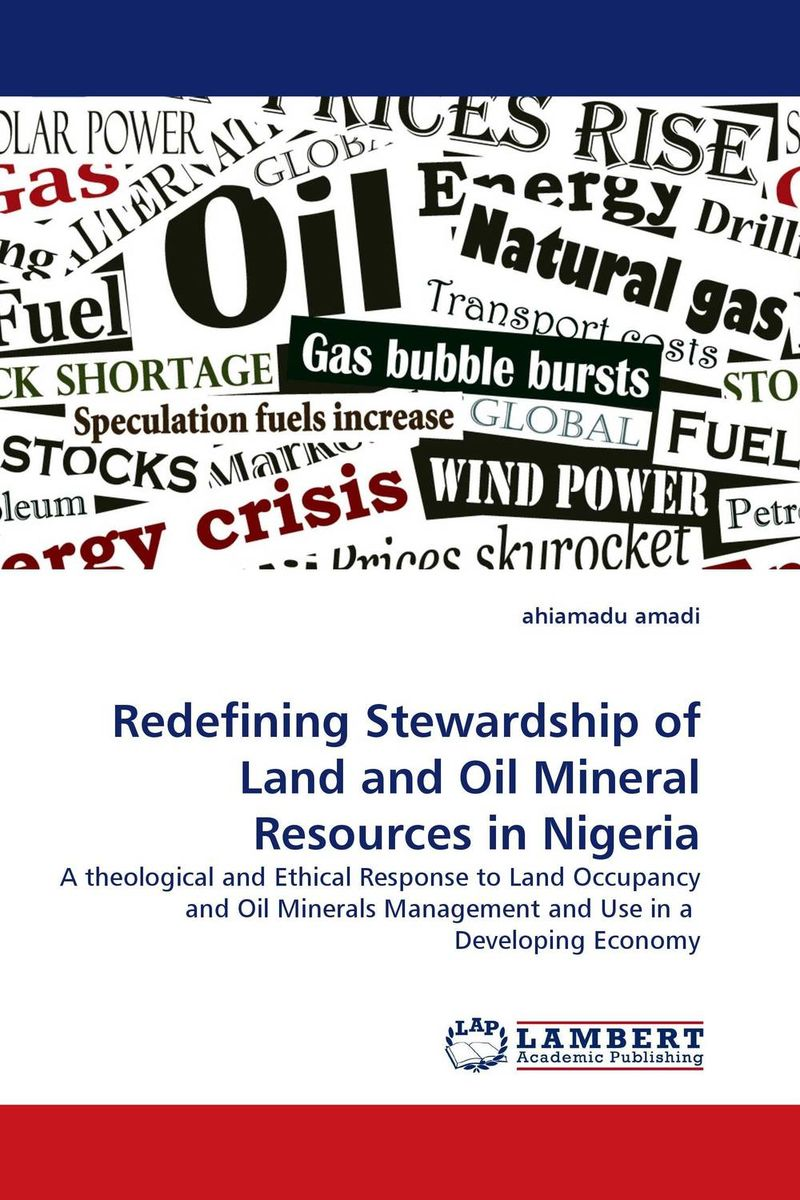 Redefining Stewardship of Land and Oil Mineral Resources in Nigeria john haslem a mutual funds portfolio structures analysis management and stewardship