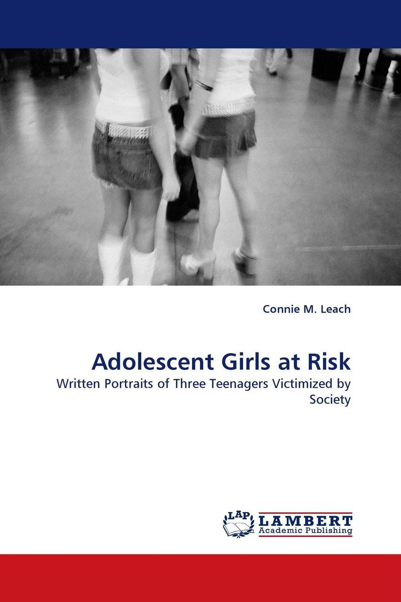 Adolescent Girls at Risk understanding the risk society