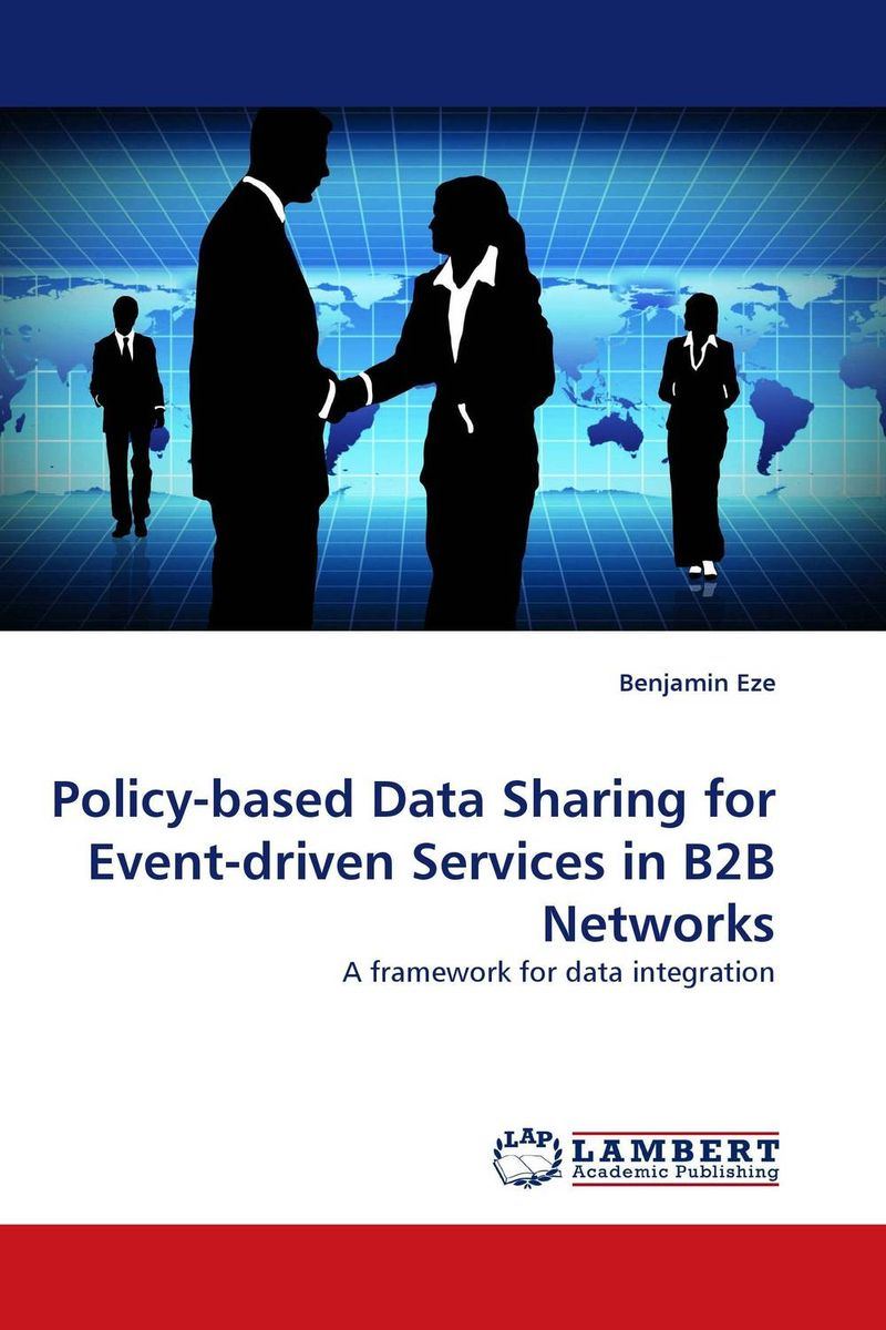Policy-based Data Sharing for Event-driven Services in B2B Networks driven to distraction