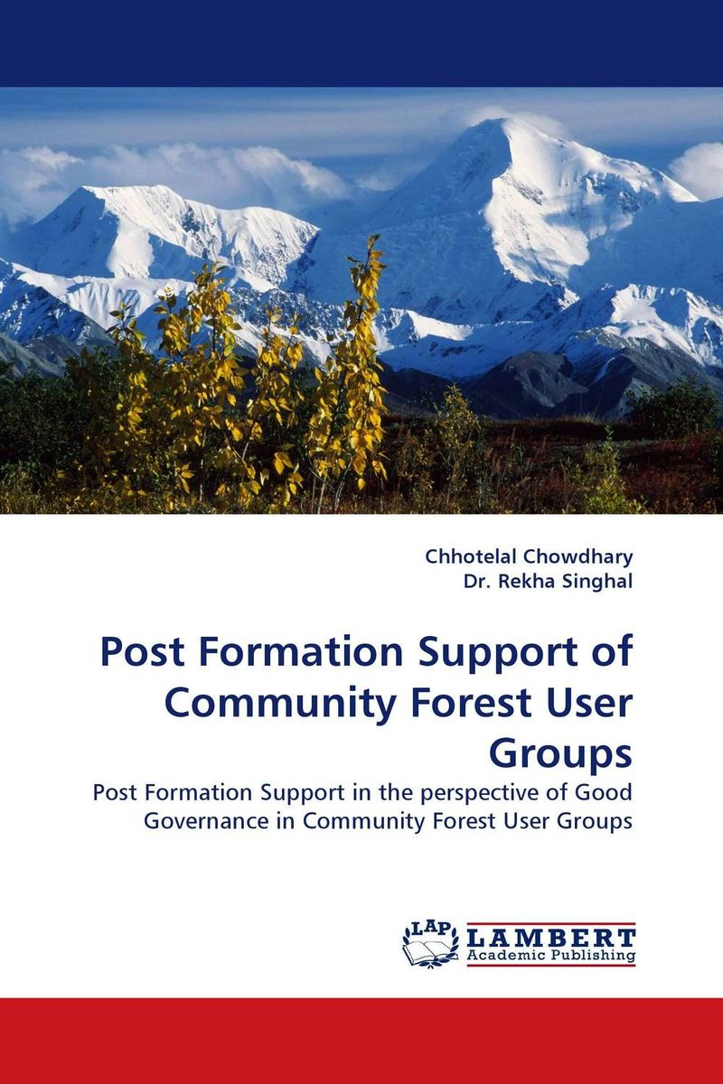 Post Formation Support of Community Forest User Groups maxwell musingafi raphinos alexander chabaya and emmanuel dumbu groups and community mobilisation for development