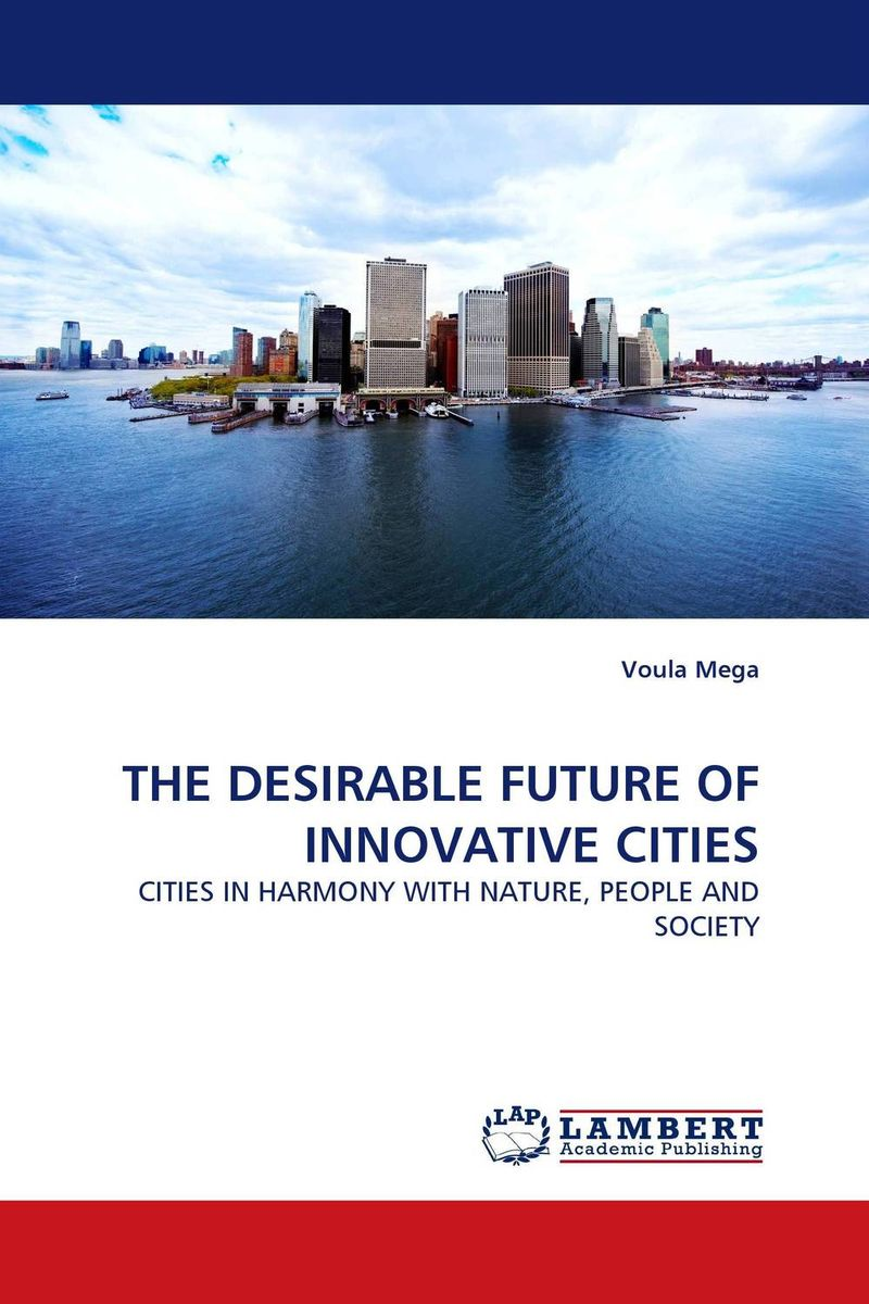 THE DESIRABLE FUTURE OF INNOVATIVE CITIES fantastic cities a coloring book of amazing places real and imagined
