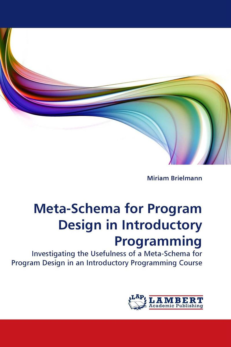 Meta-Schema for Program Design in Introductory Programming