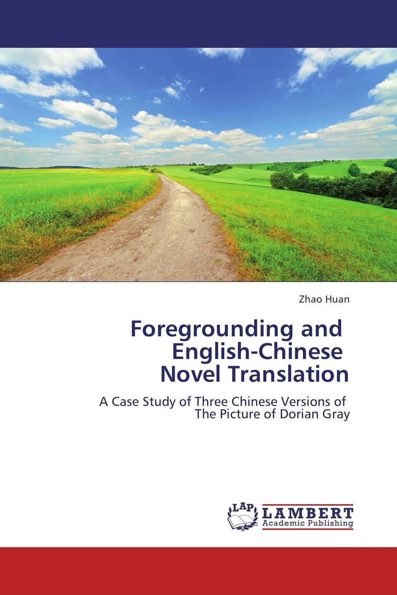 Foregrounding and English-Chinese Novel Translation interpretations to the book of lieh tzu traditional chinese culture library chinese edition