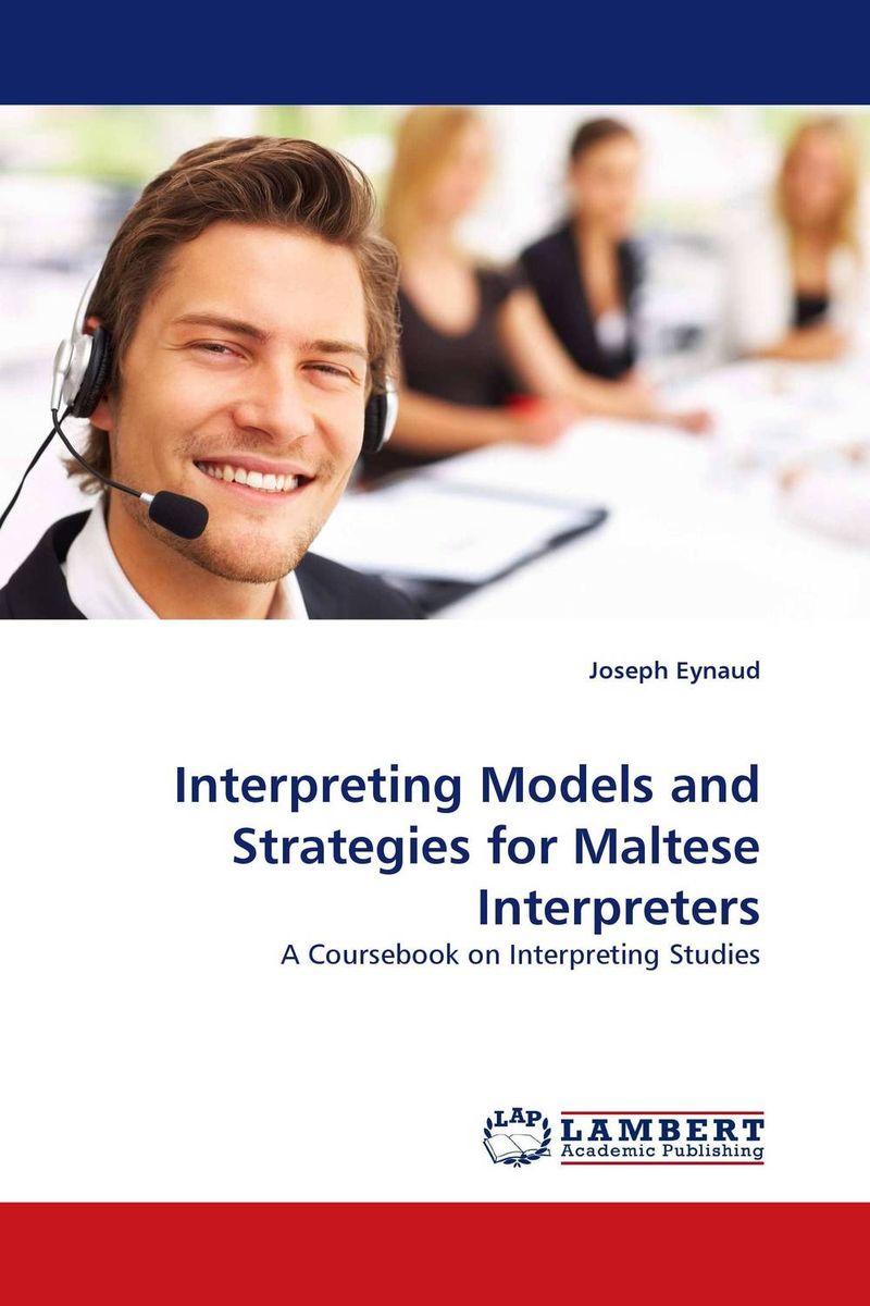 цена на Interpreting Models and Strategies for Maltese Interpreters