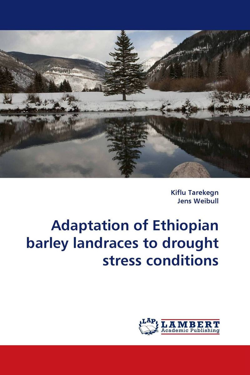 Adaptation of Ethiopian barley landraces to drought stress conditions butterflies in the barley