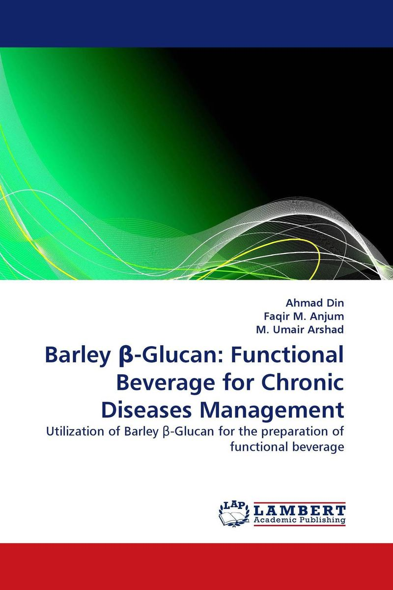 Barley ?-Glucan: Functional Beverage for Chronic Diseases Management butterflies in the barley