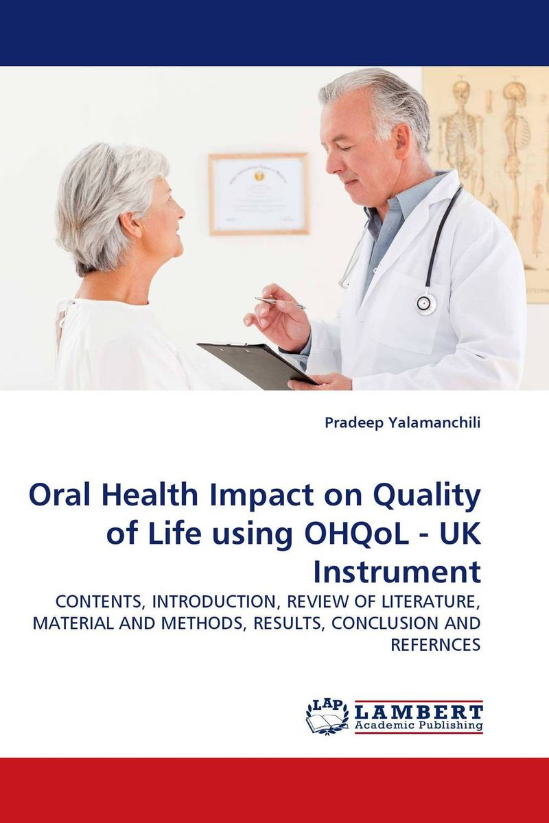 Oral Health Impact on Quality of Life using OHQoL - UK Instrument jenefer philp focus on oral interaction