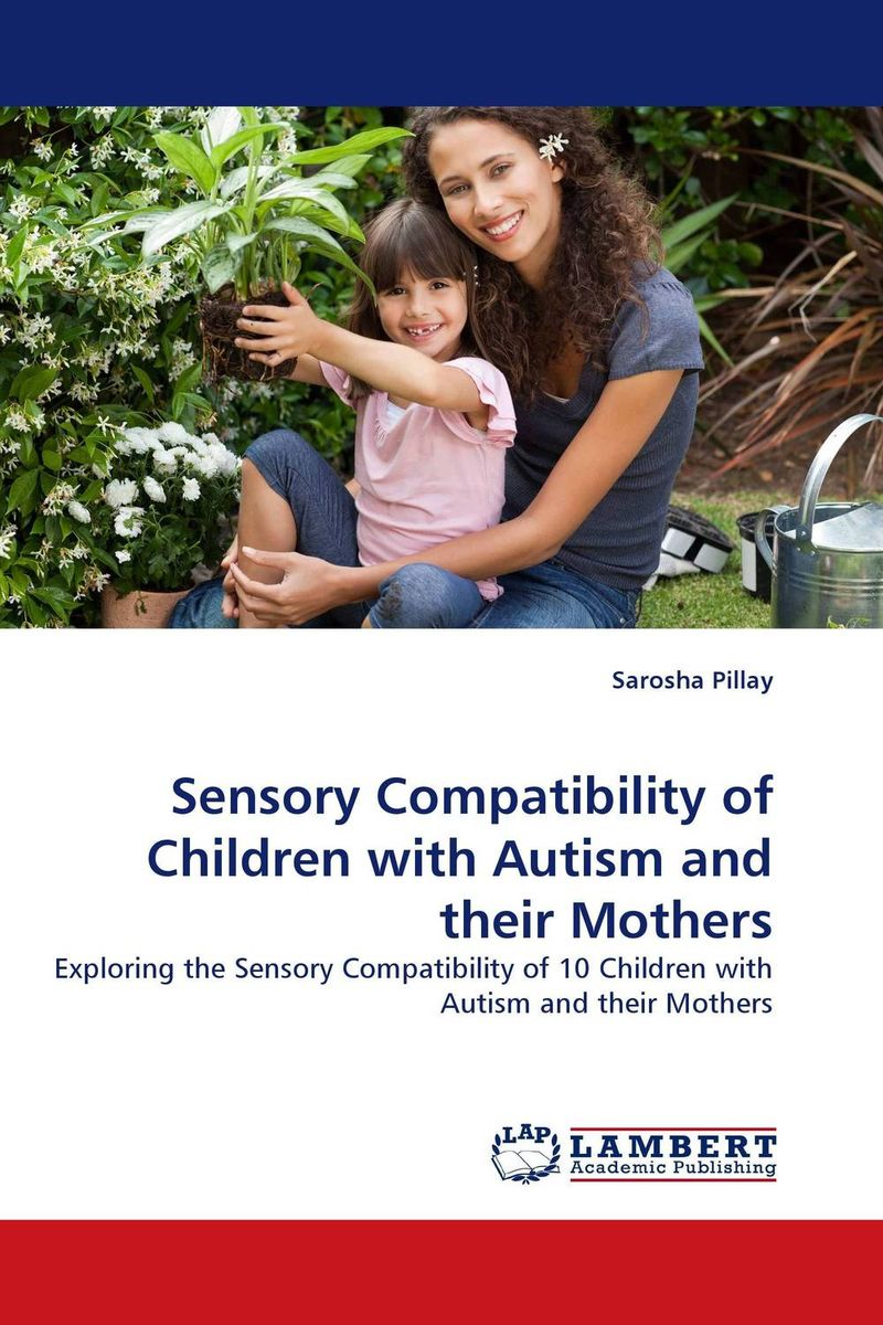 Sensory Compatibility of Children with Autism and their Mothers щенок sensory 005214b b kids