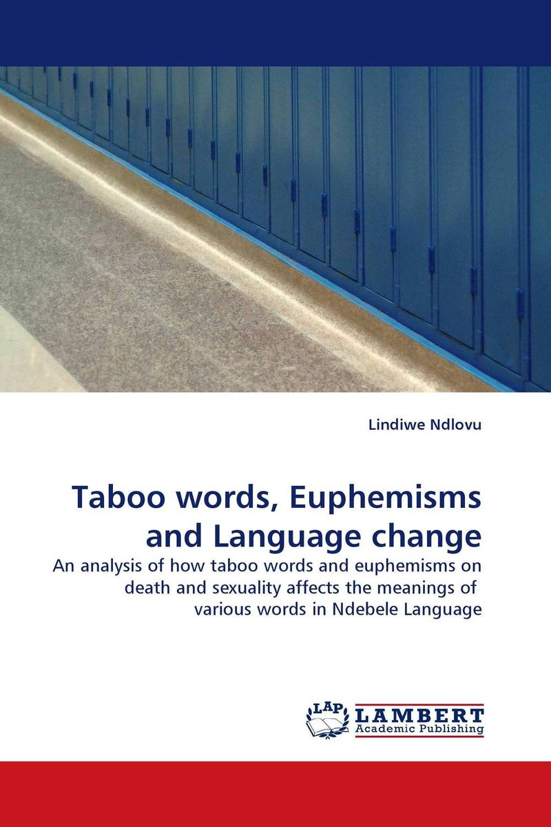 Taboo words, Euphemisms and Language change breaching the guilt taboo