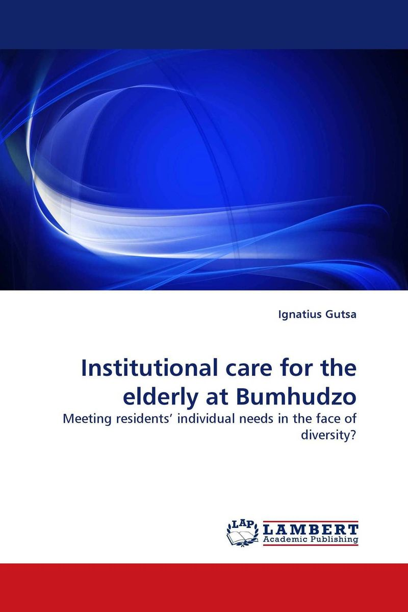 Institutional care for the elderly at Bumhudzo the score takes care of itself