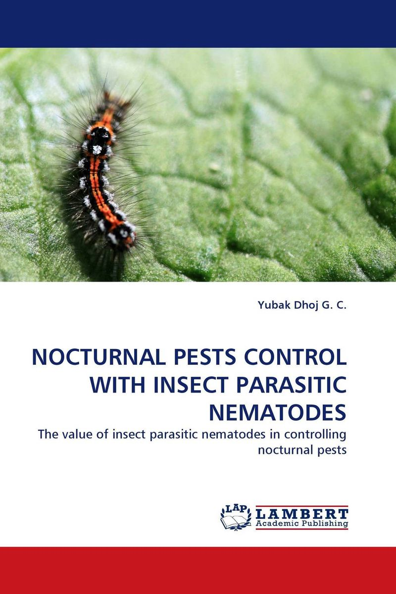 NOCTURNAL PESTS CONTROL WITH INSECT PARASITIC NEMATODES parasitic wood