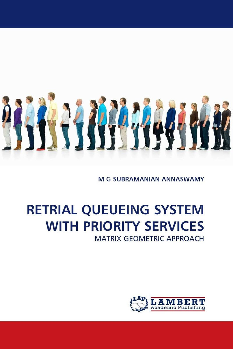 RETRIAL QUEUEING SYSTEM WITH PRIORITY SERVICES stochastic models in queueing theory