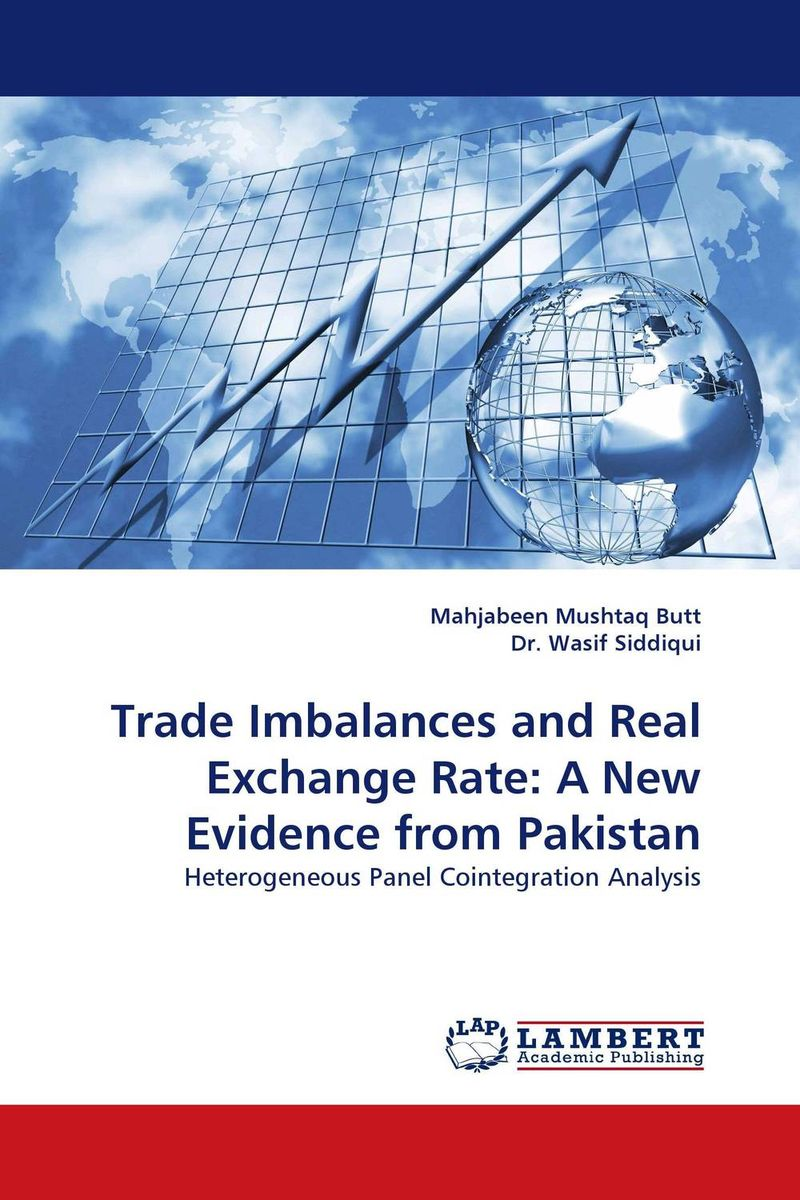 Trade Imbalances and Real Exchange Rate: A New Evidence from Pakistan pakistan on the brink the future of pakistan afghanistan and the west