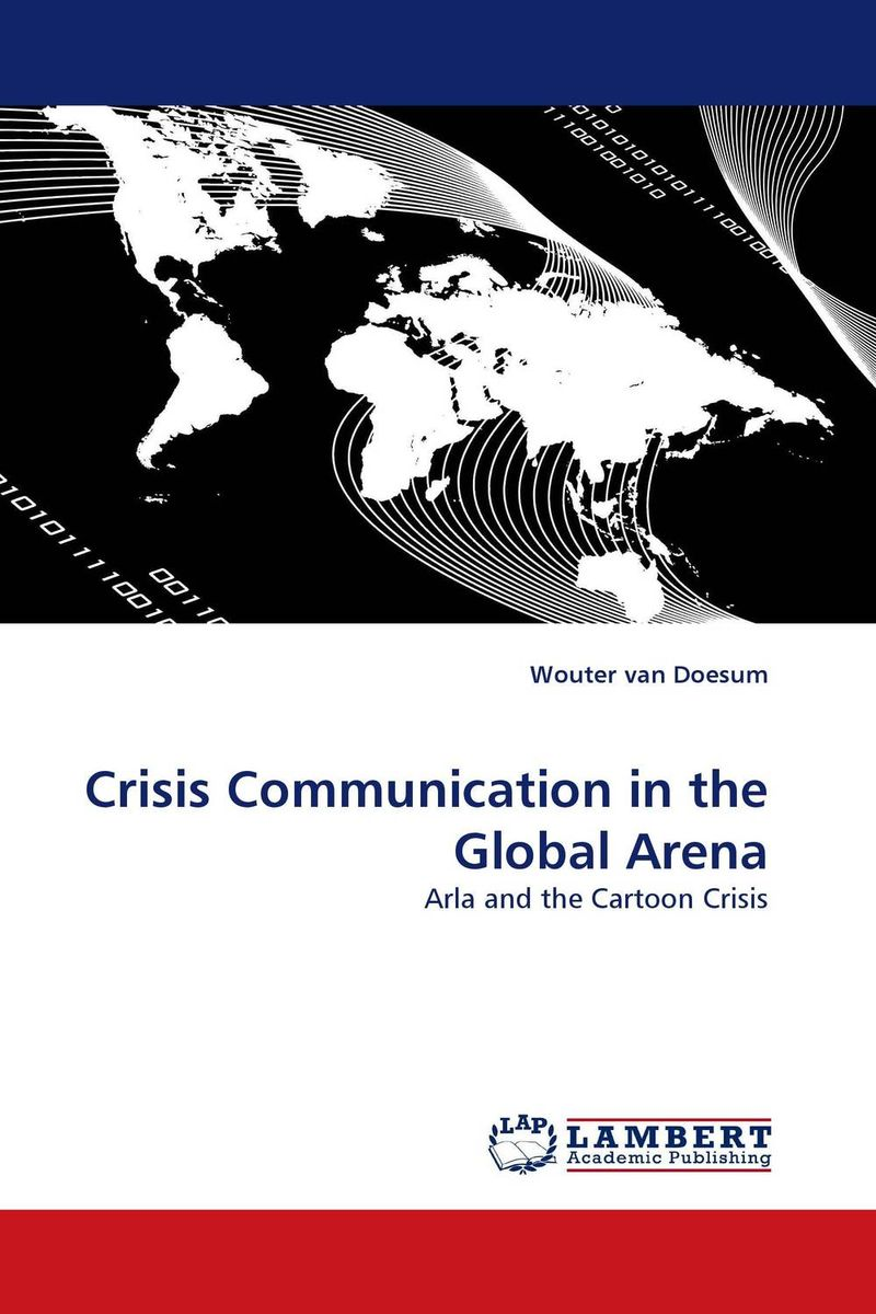 Crisis Communication in the Global Arena silent spill – the organization of an industrial crisis
