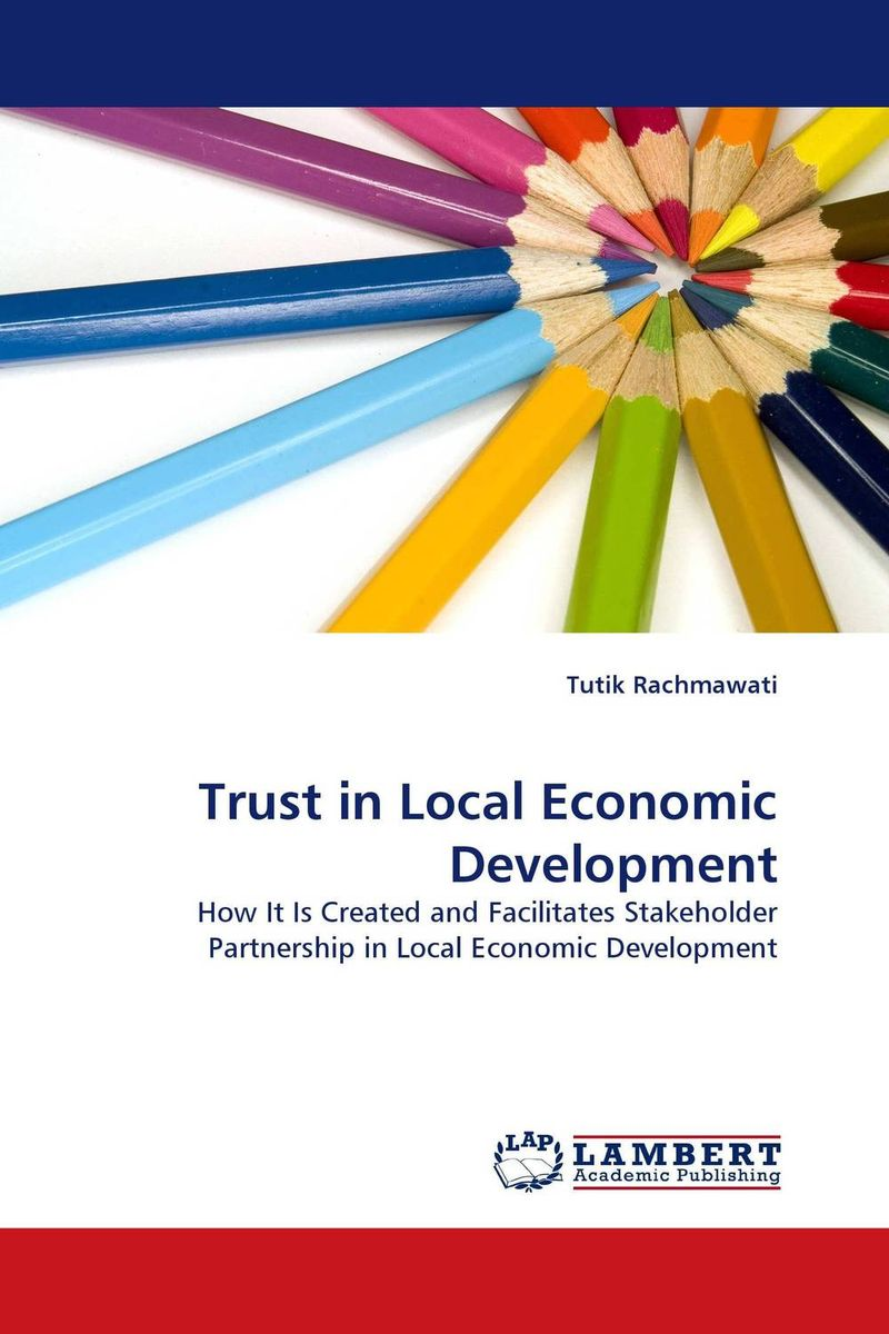 Trust in Local Economic Development mustapha bangura a concise guide to local economic development