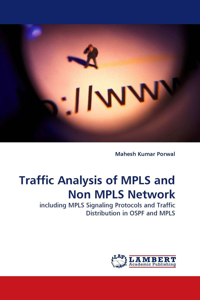 Traffic Analysis of MPLS and Non MPLS Network kamaljeet kaur and gursimranjit singh crtp performance for voip traffic over ieee 802 11