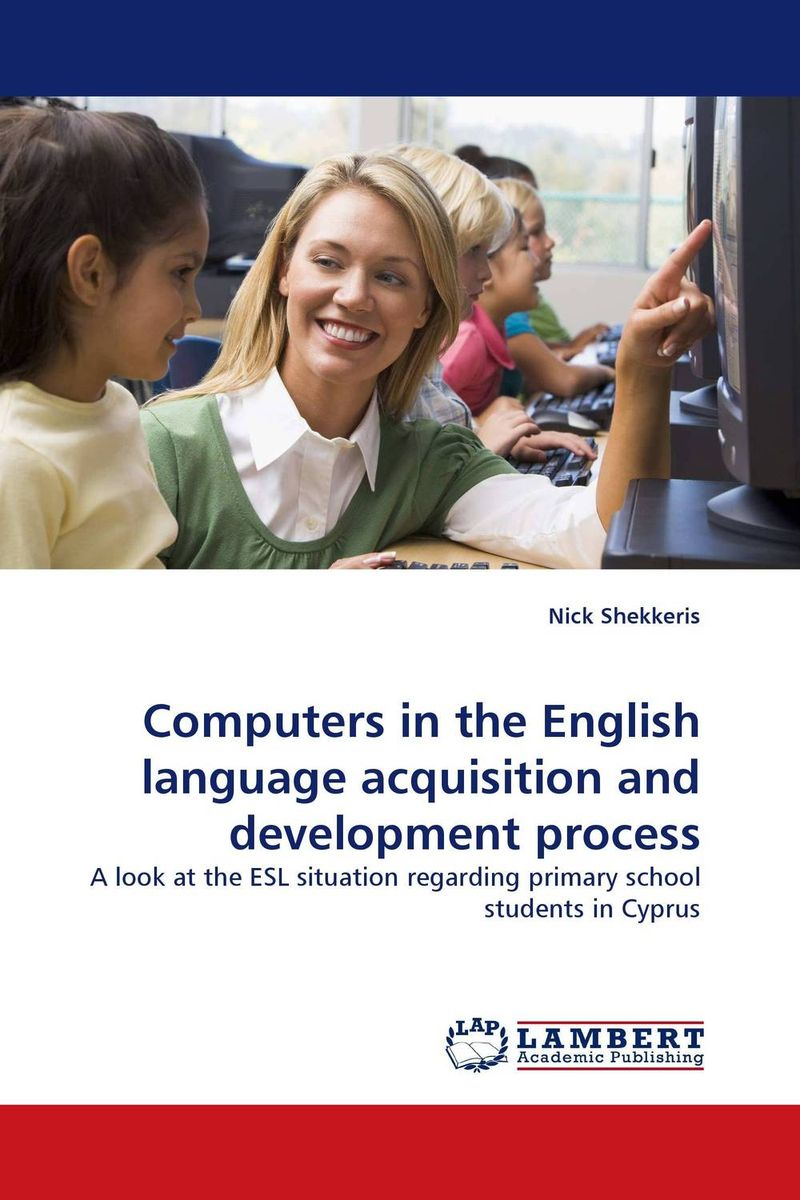 Computers in the English language acquisition and development process constructing a language – a usage–based theory of language acquisition