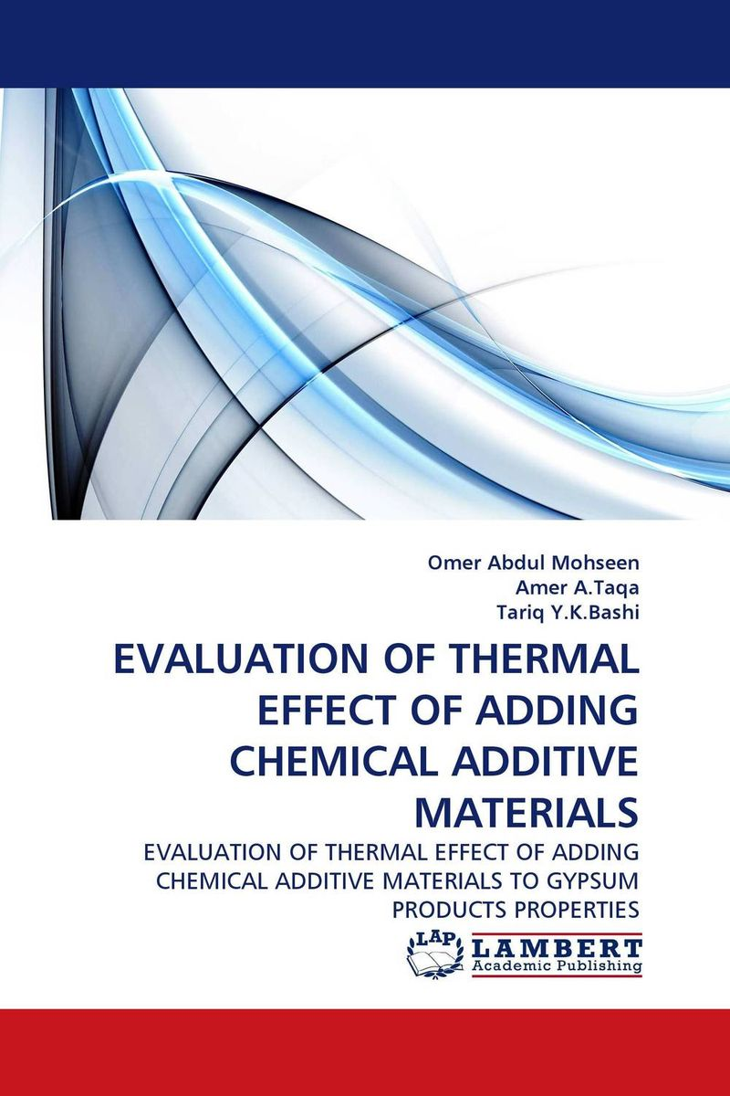 EVALUATION OF THERMAL EFFECT OF ADDING CHEMICAL ADDITIVE MATERIALS simranjeet kaur amaninder singh and pranav gupta surface properties of dental materials under simulated tooth wear