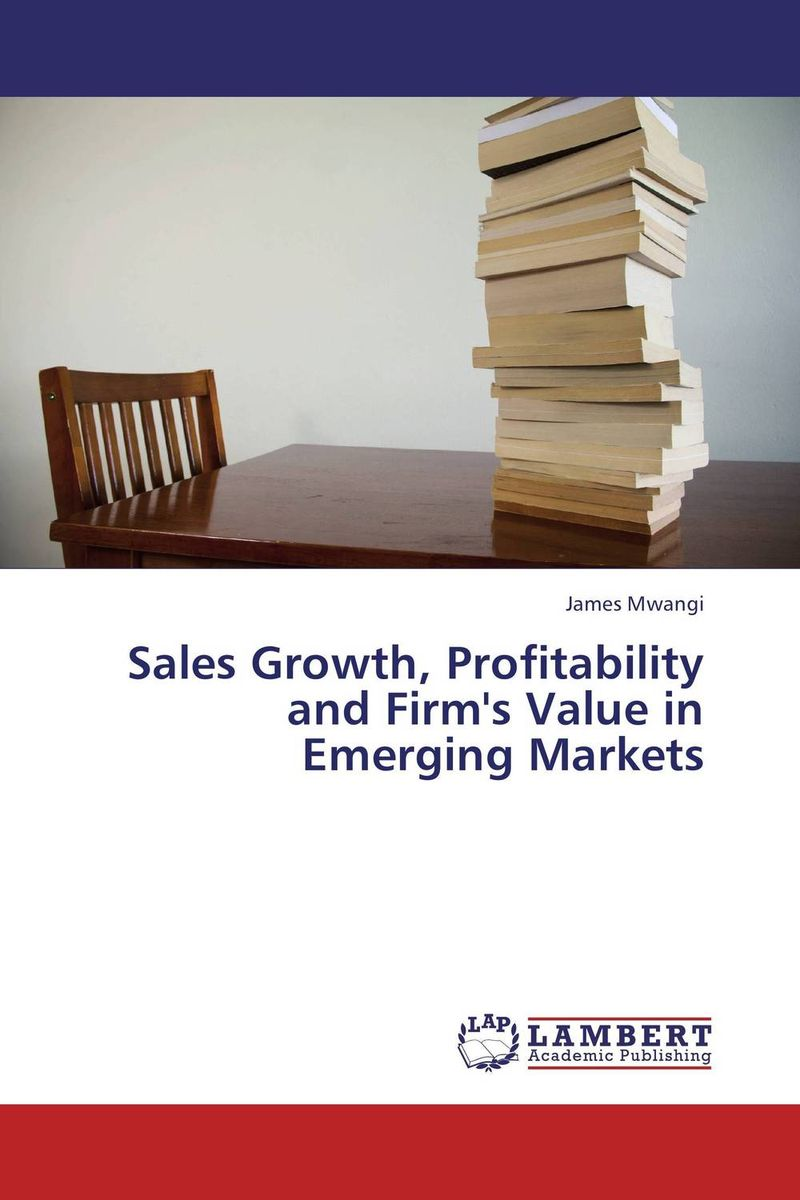 Sales Growth, Profitability and Firm's Value in Emerging Markets kitred5l350unv35668 value kit rediform sales book red5l350 and universal standard self stick notes unv35668