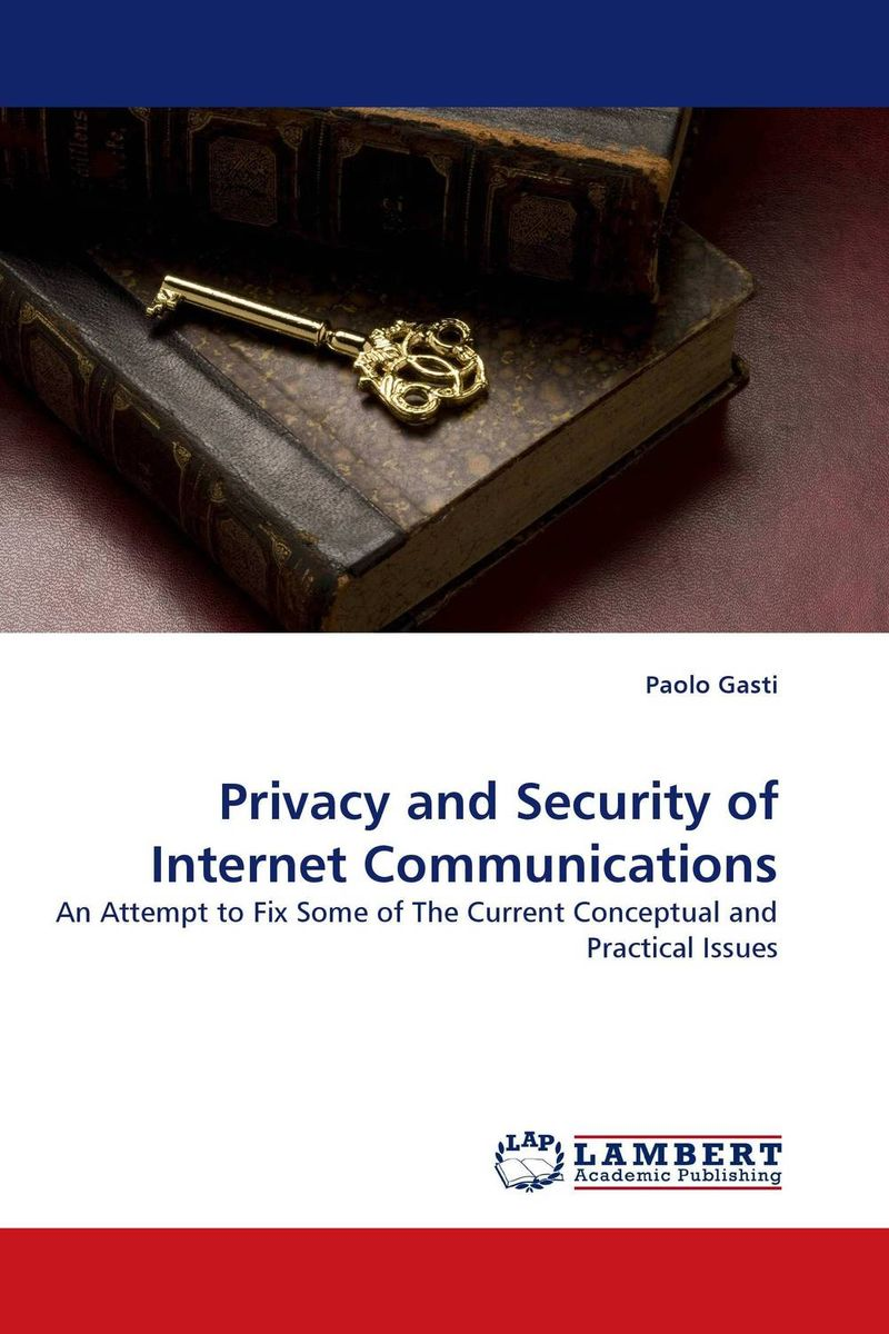 Privacy and Security of Internet Communications digital disciplines attaining market leadership via the cloud big data social mobile and the internet of things