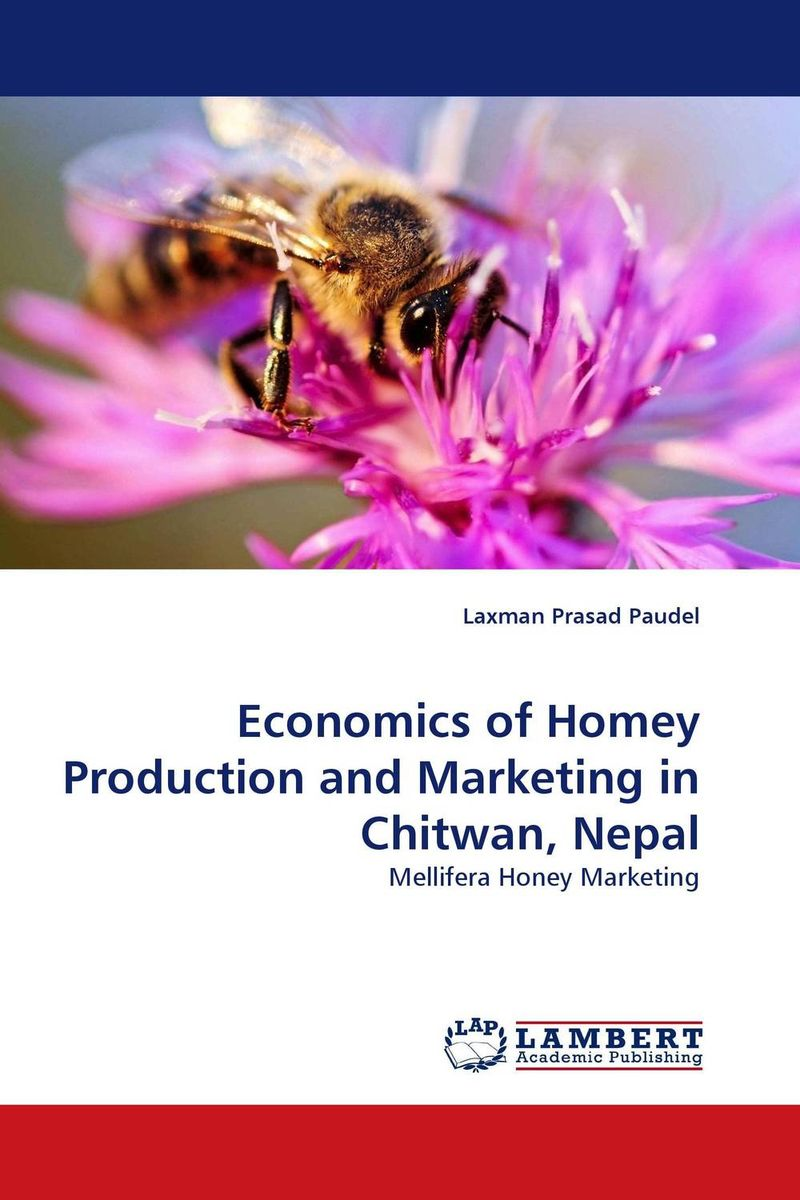 Economics of Homey Production and Marketing in Chitwan, Nepal shoji lal bairwa rakesh singh and saket kushwaha economics of milk marketing