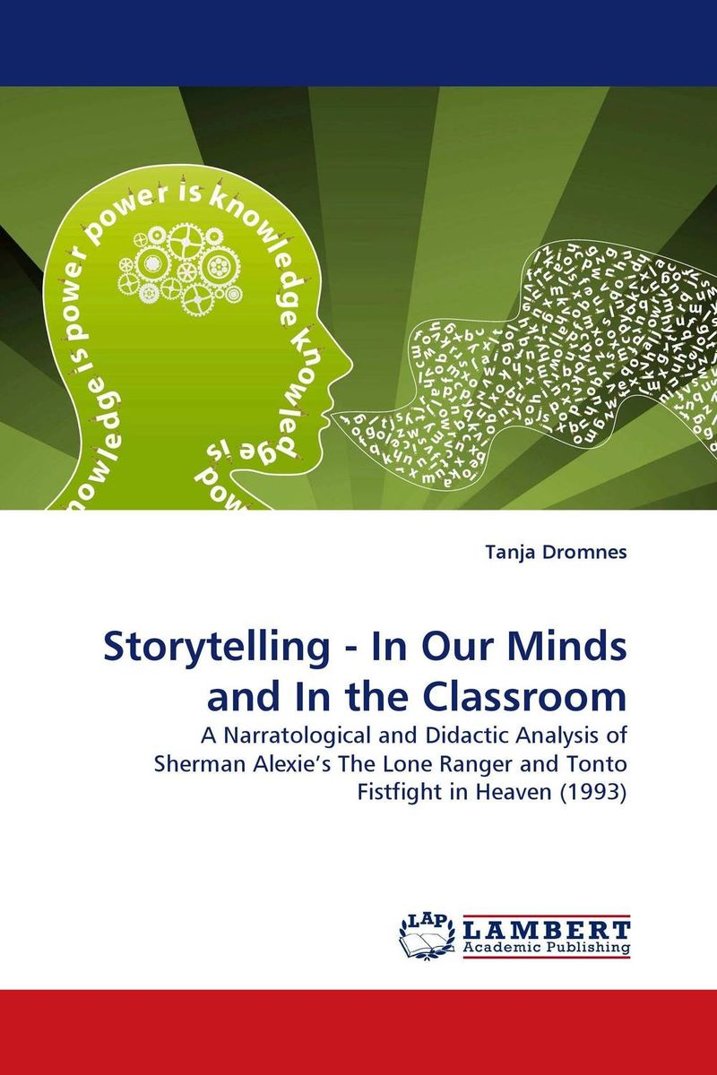Storytelling - In Our Minds and In the Classroom new ways of seeing and storytelling