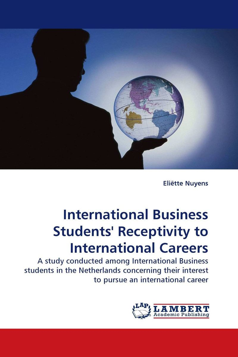 International Business Students'' Receptivity to International Careers