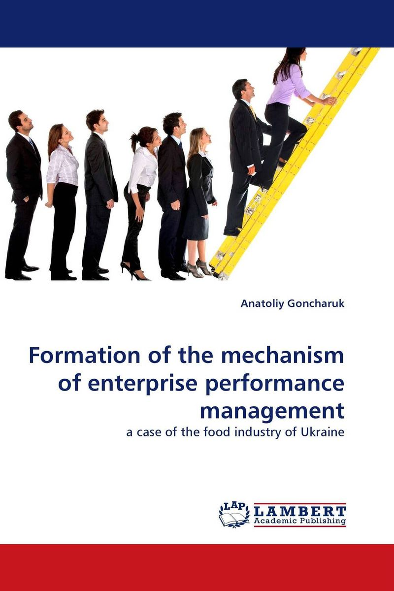 Formation of the mechanism of enterprise performance management the role of evaluation as a mechanism for advancing principal practice
