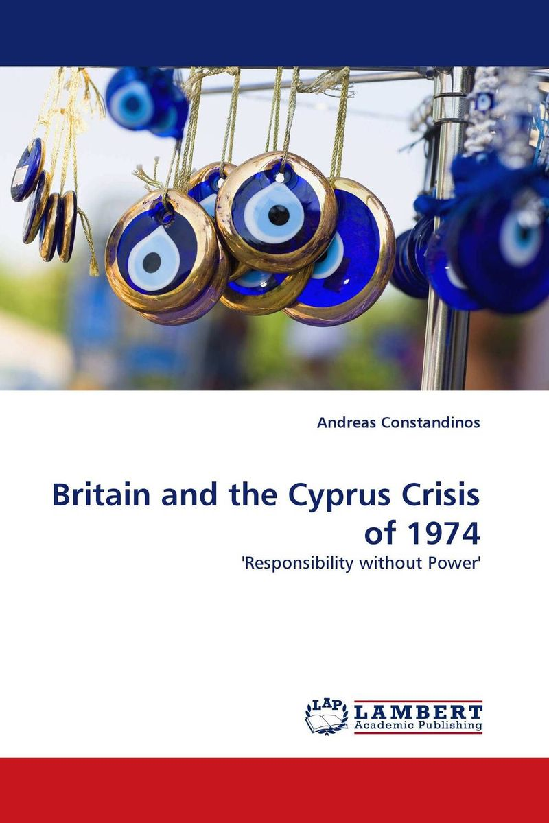 Britain and the Cyprus Crisis of 1974 britain and her people