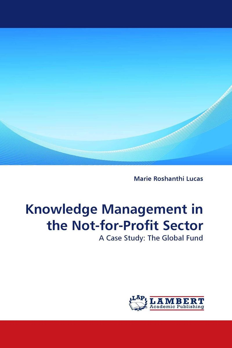 Knowledge Management in the Not-for-Profit Sector knowledge management practices