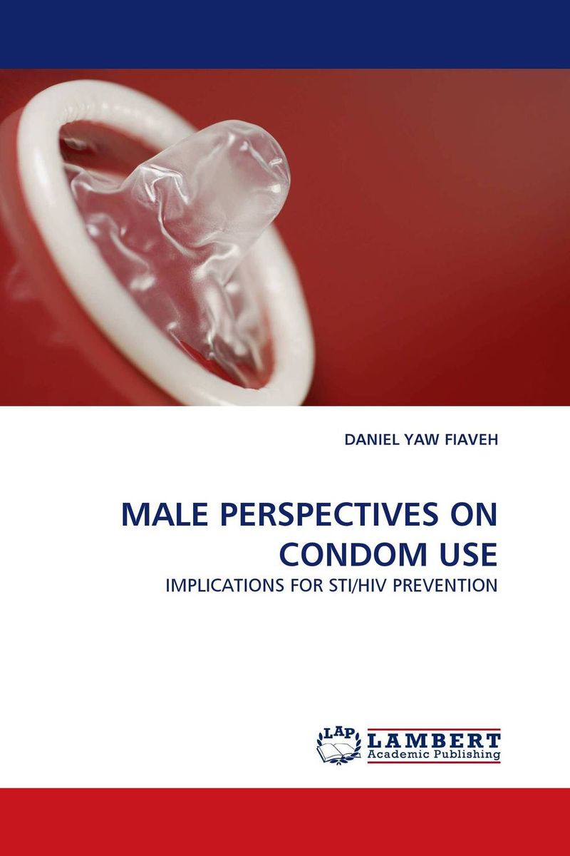 MALE PERSPECTIVES ON CONDOM USE recognizing the role men play in the entrepreneurial success of women