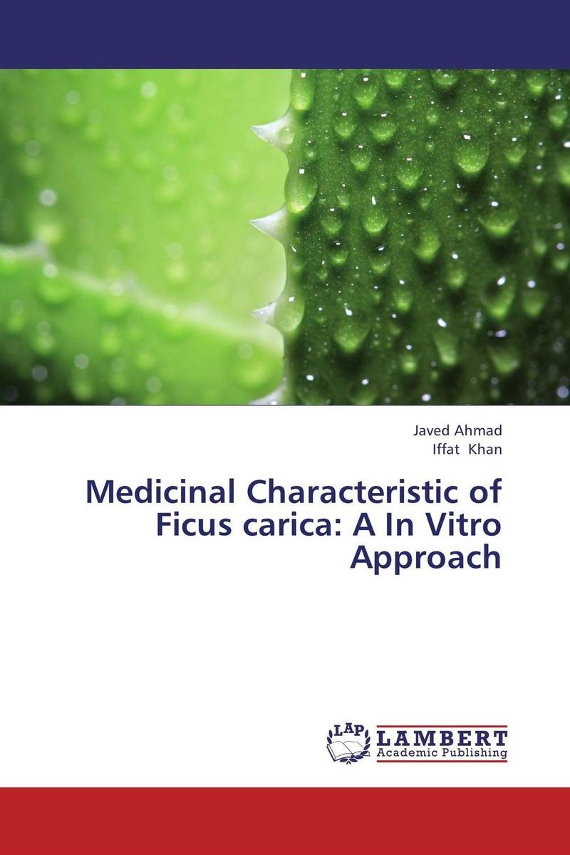 Medicinal Characteristic of Ficus carica: A In Vitro Approach effect of fruits of opuntia ficus indica on hemolytic anemia