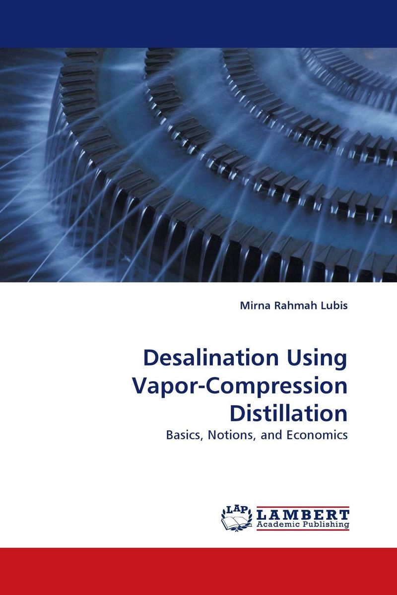 Desalination Using Vapor-Compression Distillation купить