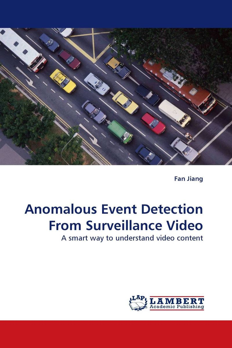 Anomalous Event Detection From Surveillance Video ahmed omar abdallah tarek moustafa mahmoud and tarek abd el hafeez abd el rahman filtering pornography based on face detection and content analysis