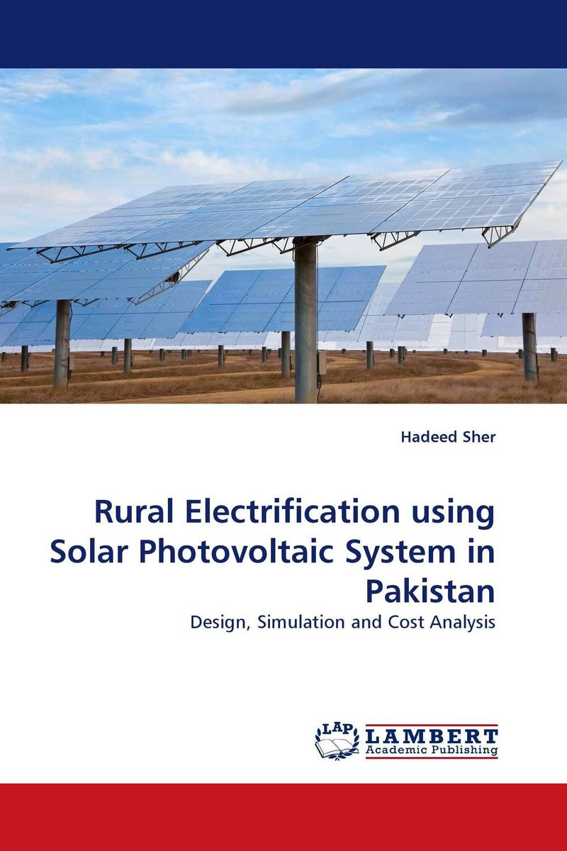 Rural Electrification using Solar Photovoltaic System in Pakistan anton camarota sustainability management in the solar photovoltaic industry
