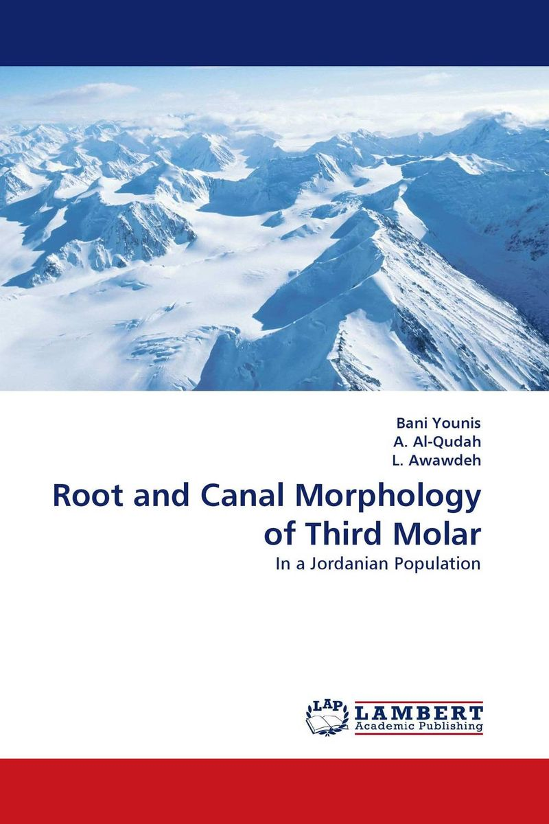 Root and Canal Morphology of Third Molar