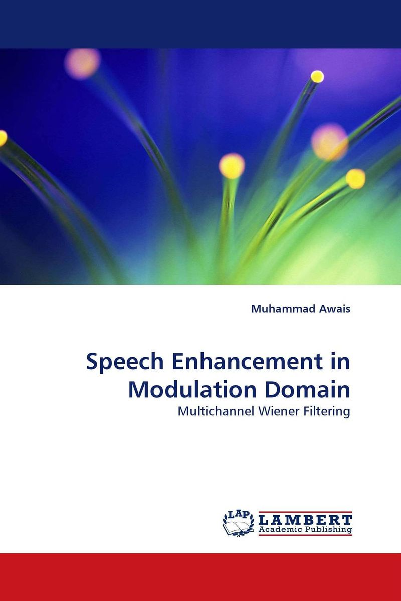 Speech Enhancement in Modulation Domain a subspace approach for speech signal modelling and classification