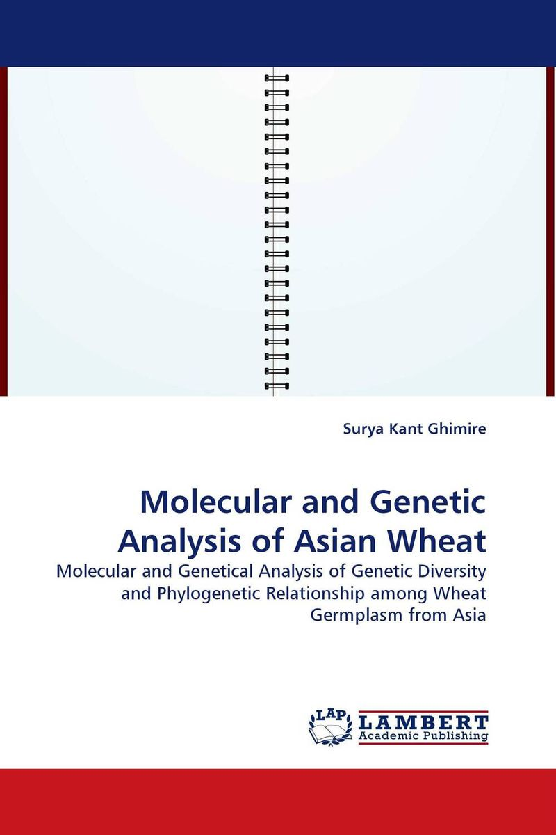 Molecular and Genetic Analysis of Asian Wheat vishal r patil and j g talati wheat molecular and biochemical characterization
