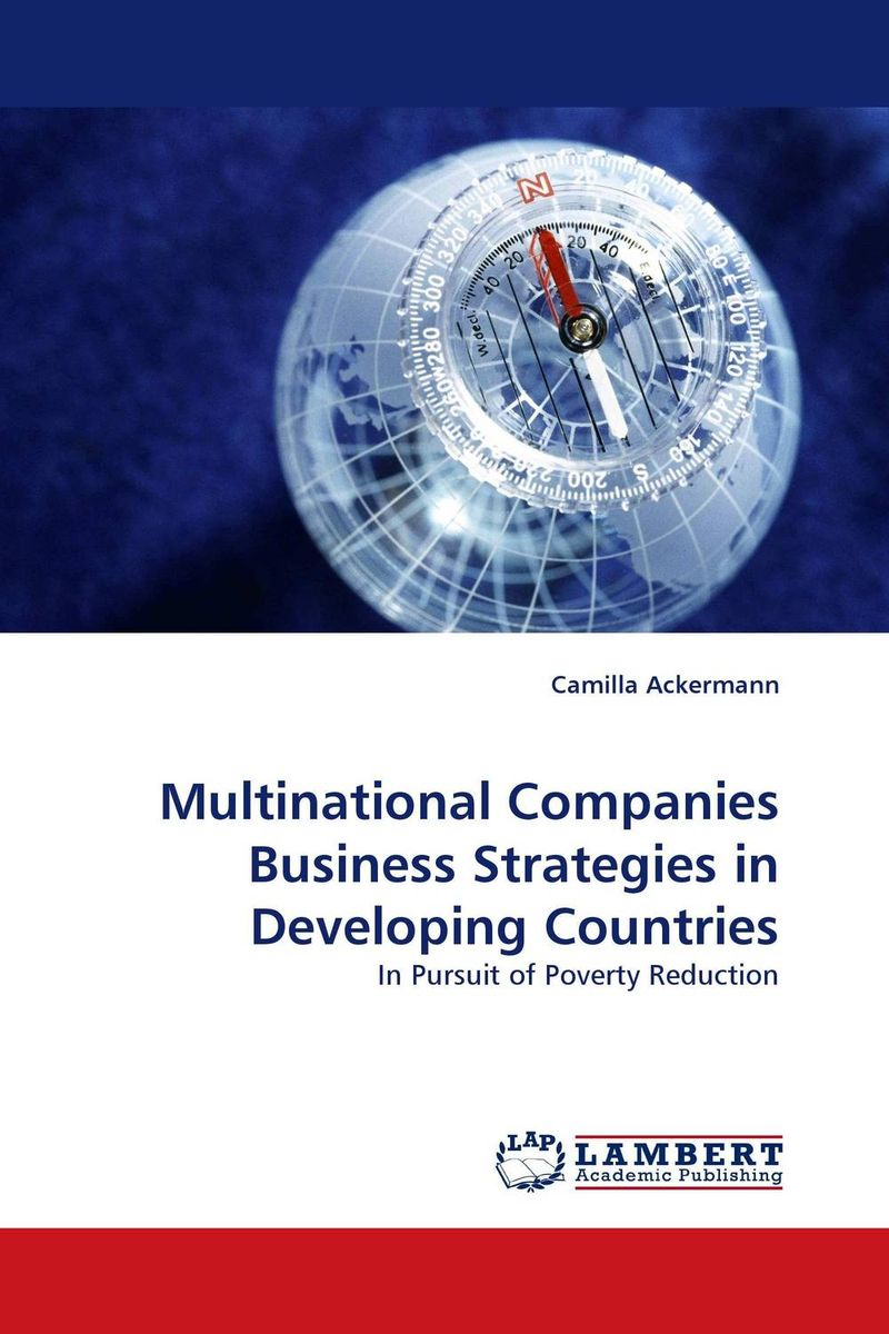 Multinational Companies Business Strategies in Developing Countries dunkerley energy strategies for developing nations