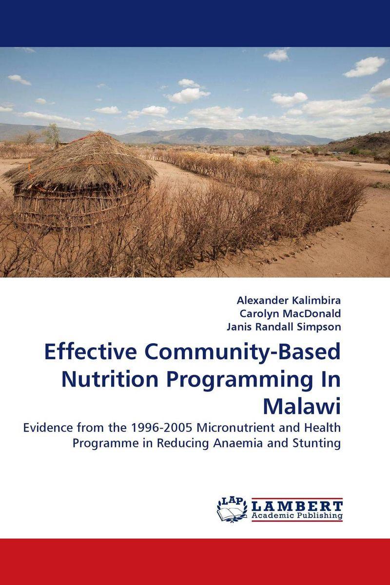 Effective Community-Based Nutrition Programming In Malawi public health nutrition