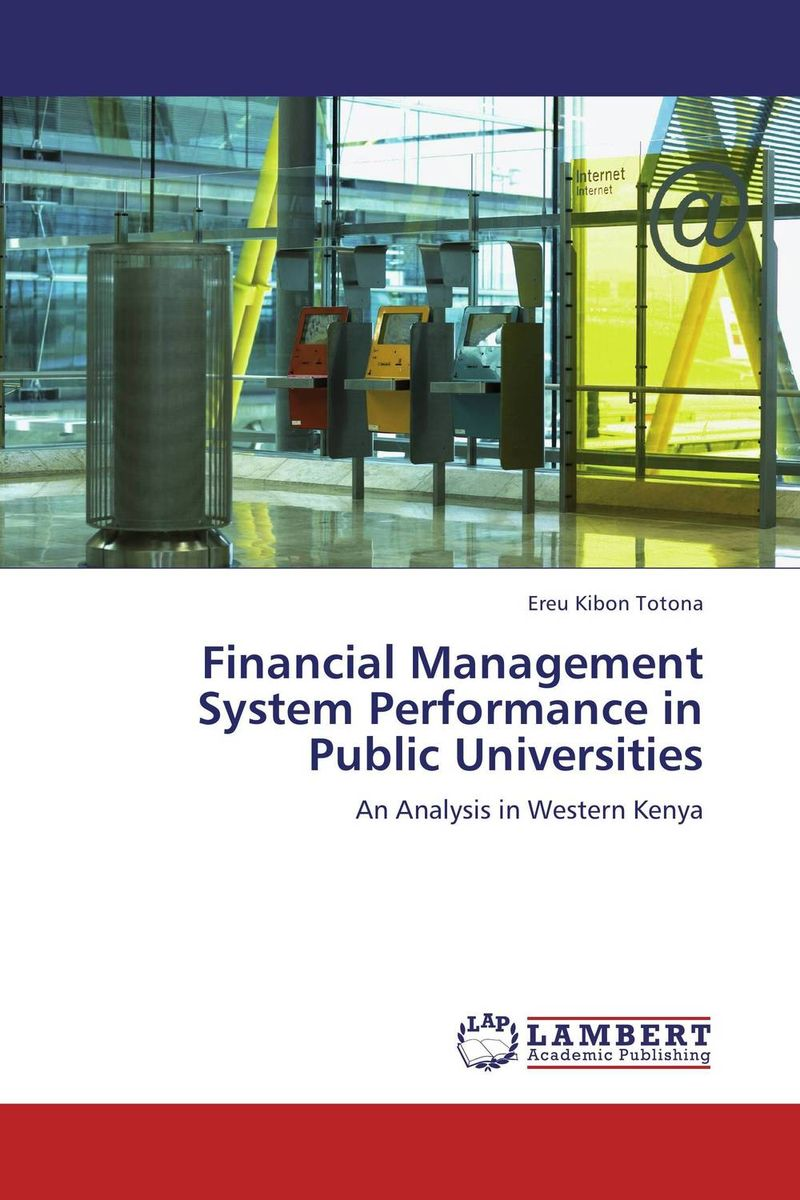 Financial Management System Performance in Public Universities structure of agricultural science and technology policy system