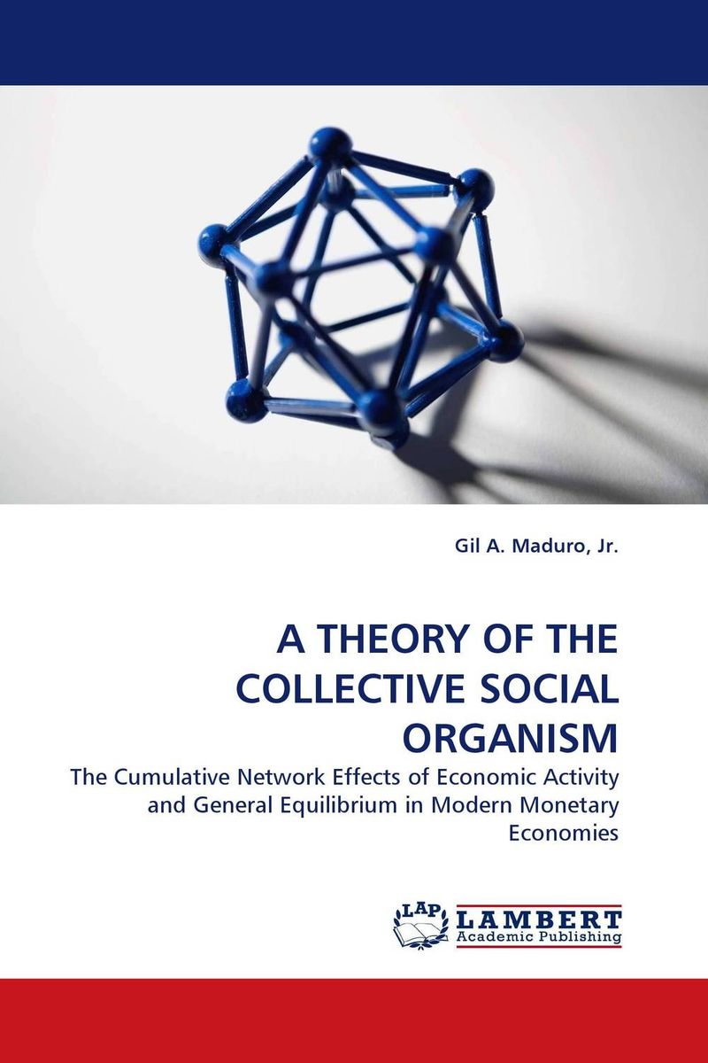 цена на A THEORY OF THE COLLECTIVE SOCIAL ORGANISM