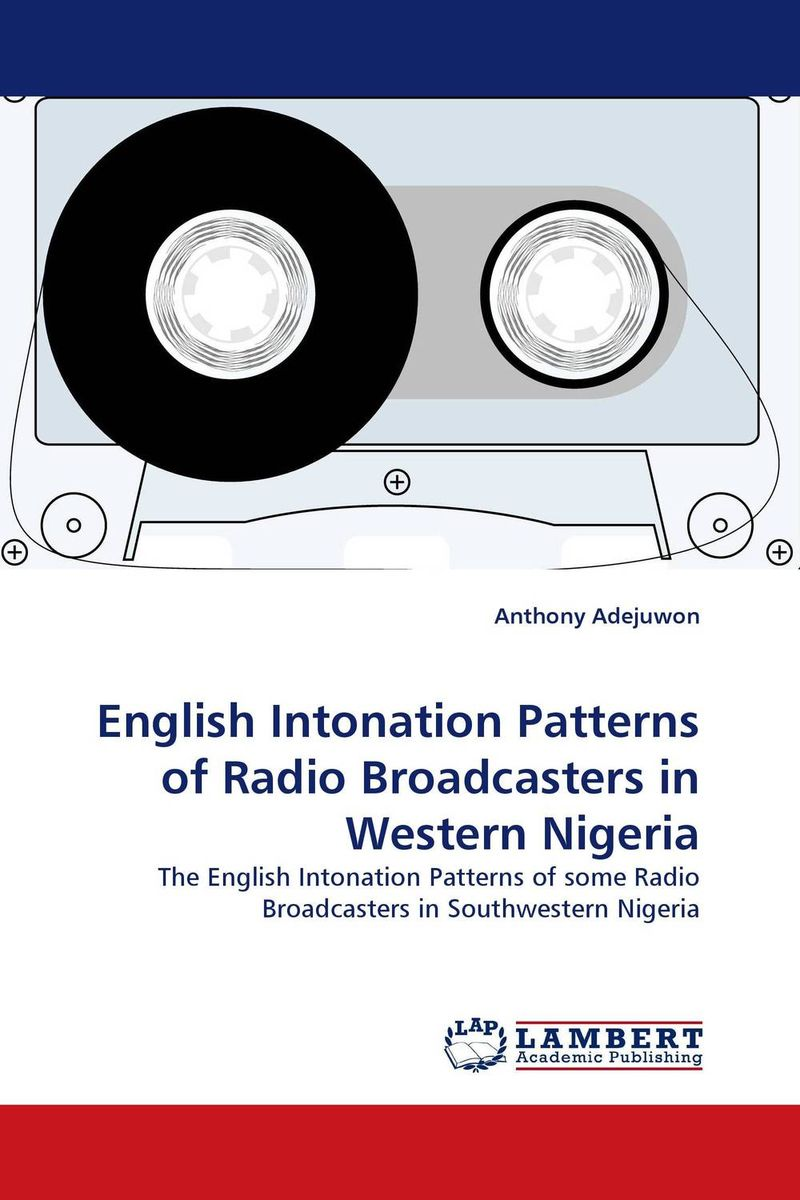 English Intonation Patterns of Radio Broadcasters in Western Nigeria professional english in use management