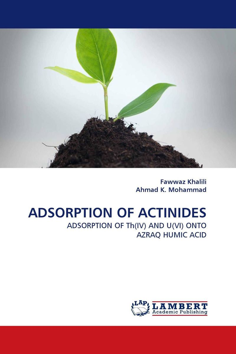 ADSORPTION OF ACTINIDES driven to distraction