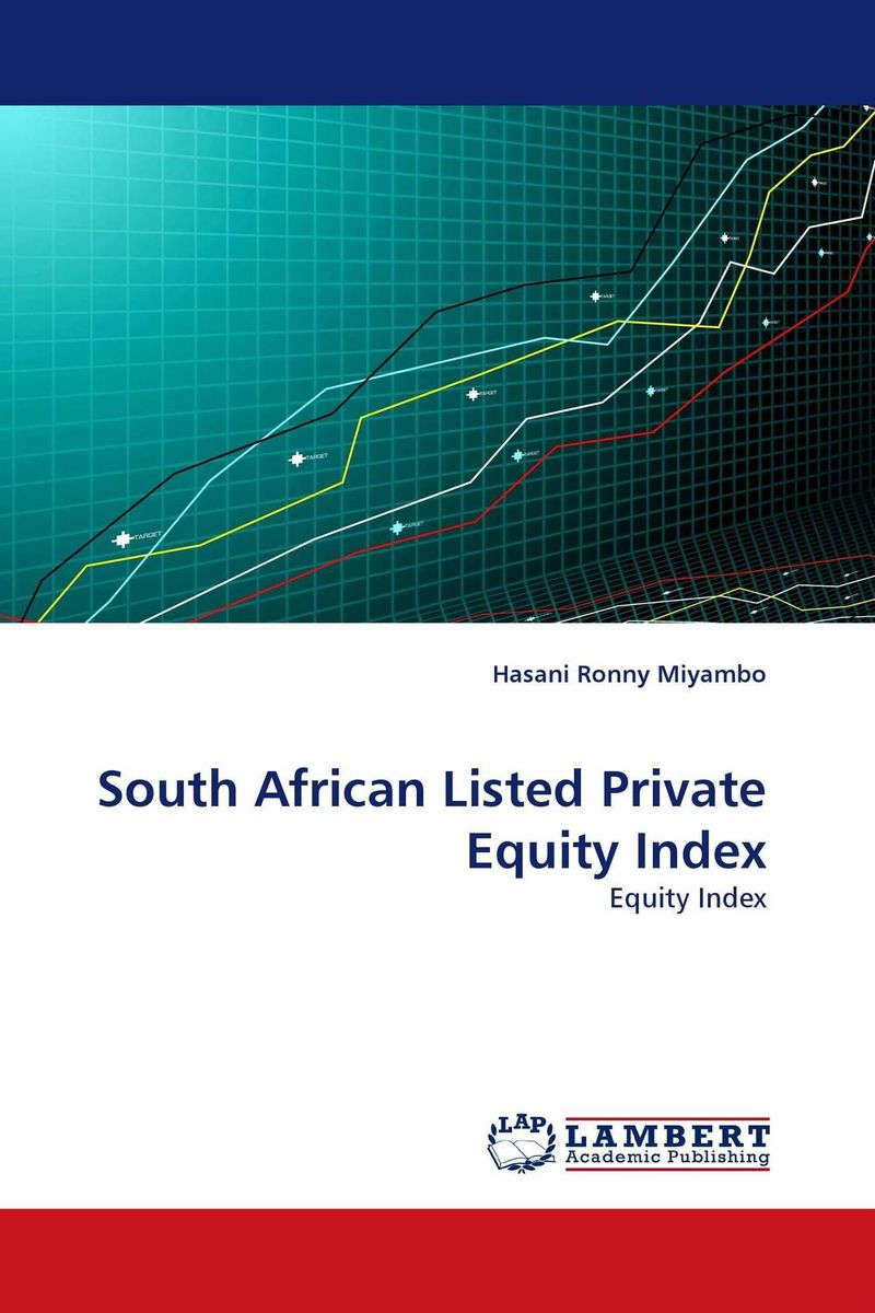 South African Listed Private Equity Index barbara weber infrastructure as an asset class investment strategies project finance and ppp