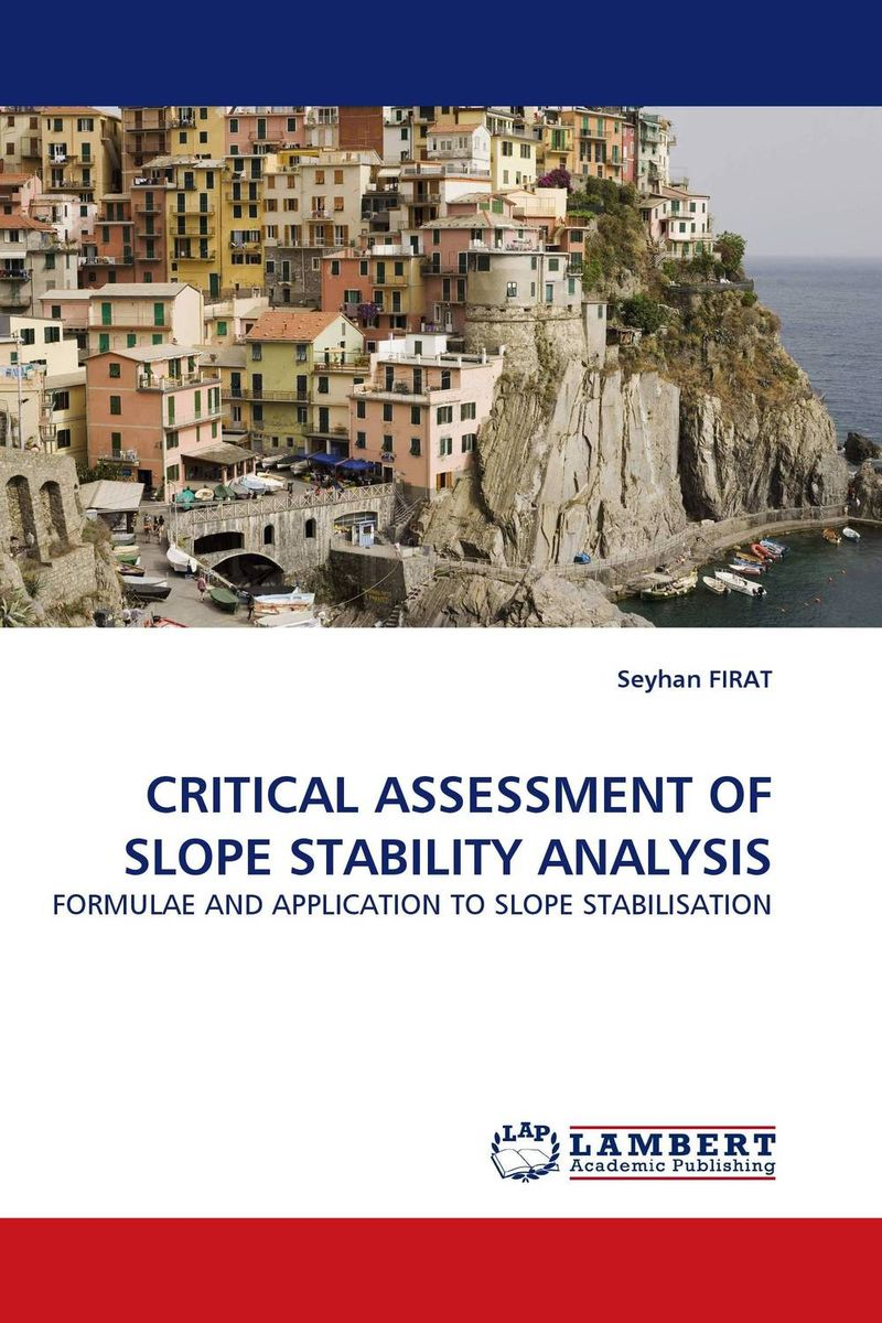 CRITICAL ASSESSMENT OF SLOPE STABILITY ANALYSIS stem bromelain in silico analysis for stability and modification