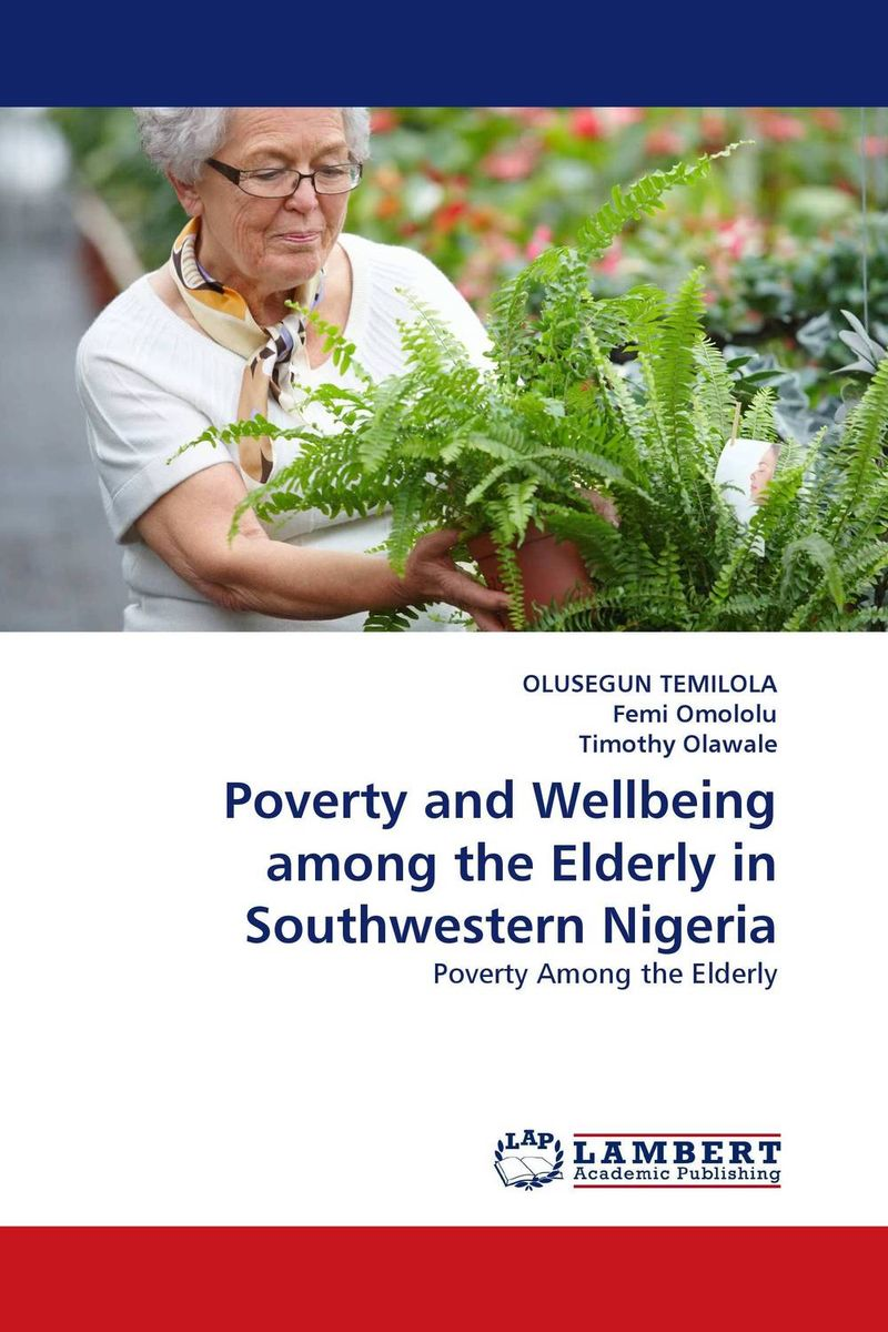 Poverty and Wellbeing among the Elderly in Southwestern Nigeria gender and socio economic wellbeing of older persons in nigeria