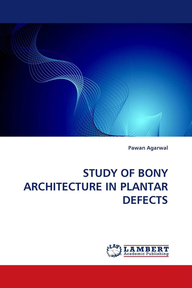 STUDY OF BONY ARCHITECTURE IN PLANTAR DEFECTS the destruction of tilted arc – documents
