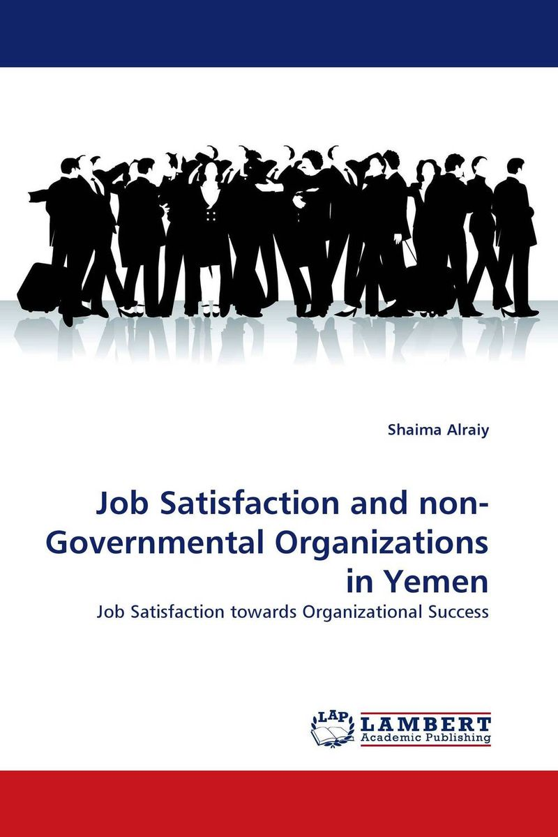 Job Satisfaction and non-Governmental Organizations in Yemen impact of job satisfaction on turnover intentions