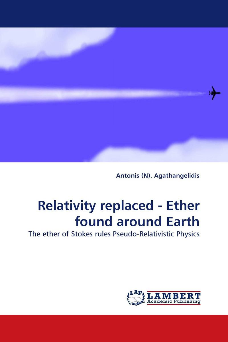 Relativity replaced - Ether found around Earth found in brooklyn